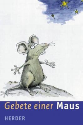 Gebete einer Maus