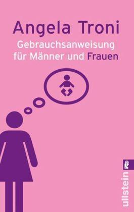 Gebrauchsanweisung für Männer und Frauen