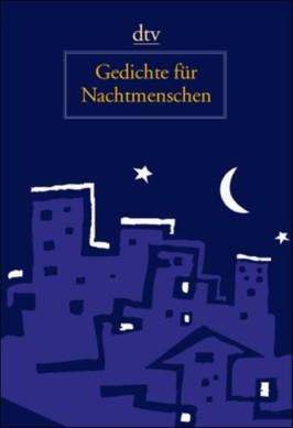 Gedichte für Nachtmenschen