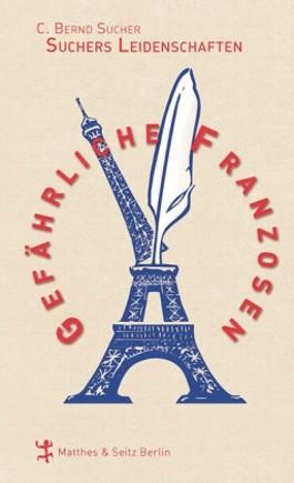 Gefährliche Franzosen