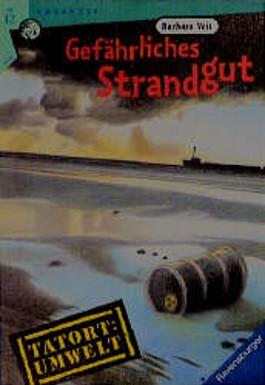 Gefährliches Strandgut
