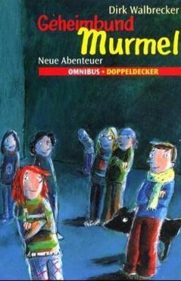 Geheimbund Murmel, Neue Abenteuer