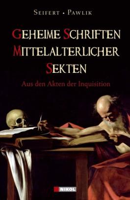 Geheime Schriften Mittelalterlicher Sekten