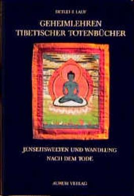 Geheimlehren tibetischer Totenbücher