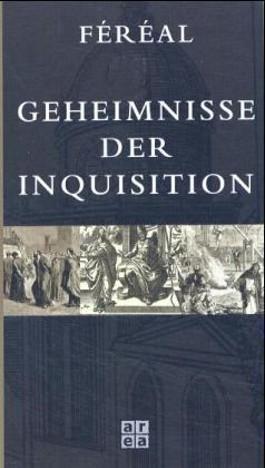 Geheimnisse der Inquisition
