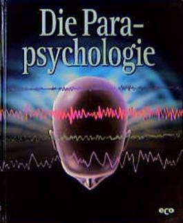 Geheimnisse des Unbekannten, Die Parapsychologie