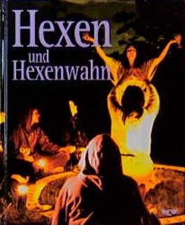 Geheimnisse des Unbekannten, Hexen und Hexenwahn (Life Geheimnisse des Unbekannten)