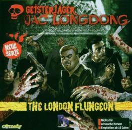 Geisterjäger Jac Longdong: Geisterjäger Jac Longdong.  1. The London Flungeon: 1