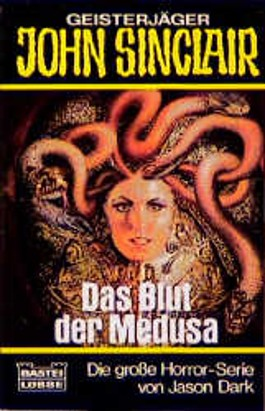 Geisterjäger John Sinclair, Das Blut der Medusa
