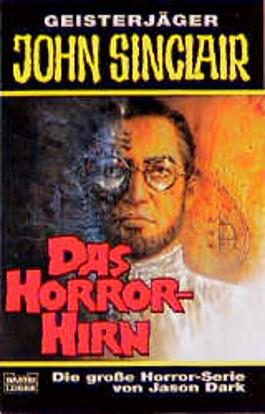 Geisterjäger John Sinclair, Das Horror-Hirn