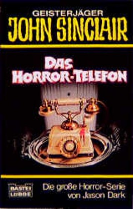 Geisterjäger John Sinclair, Das Horror-Telefon