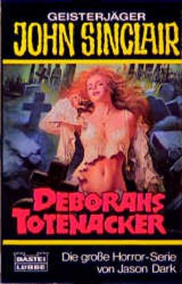 Geisterjäger John Sinclair, Deborahs Totenacker