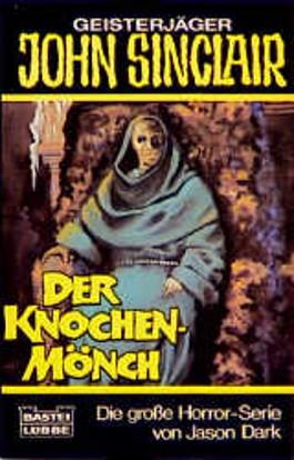 Geisterjäger John Sinclair, Der Knochenmönch