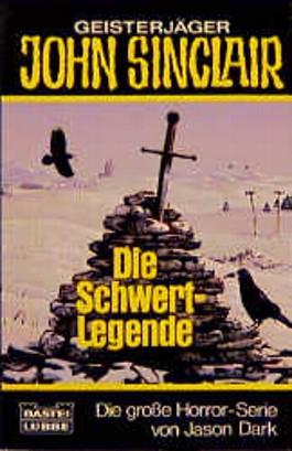 Geisterjäger John Sinclair, Die Schwert-Legende