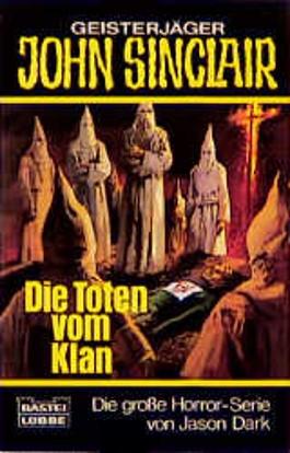 Geisterjäger John Sinclair, Die Toten vom Klan