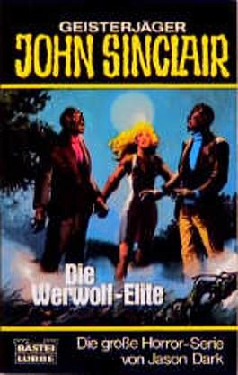 Geisterjäger John Sinclair, Die Werwolf-Elite