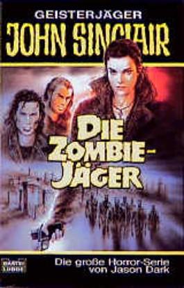 Geisterjäger John Sinclair, Die Zombie-Jäger