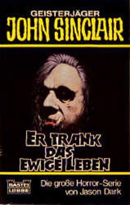 Geisterjäger John Sinclair, Er trank das ewige Leben