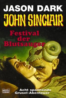 Geisterjäger John Sinclair, Festival der Blutsauger