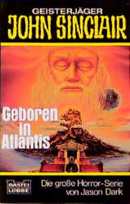 Geisterjäger John Sinclair, Geboren in Atlantis