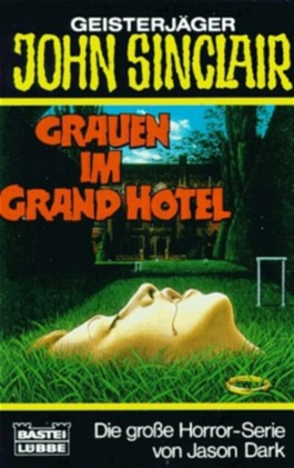 Geisterjäger John Sinclair, Grauen im Grand Hotel