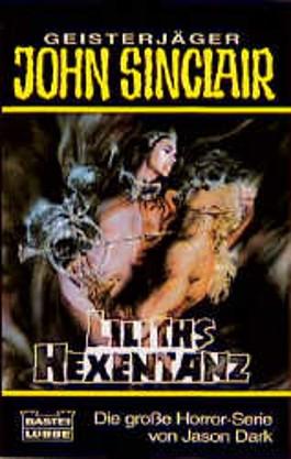 Geisterjäger John Sinclair, Liliths Hexentanz