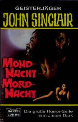 Geisterjäger John Sinclair, Mondnacht, Mordnacht