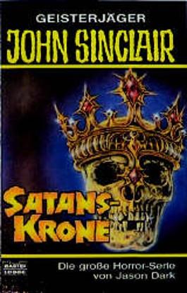 Geisterjäger John Sinclair, Satans-Krone