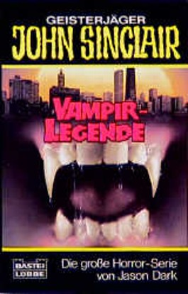 Geisterjäger John Sinclair, Vampir-Legende