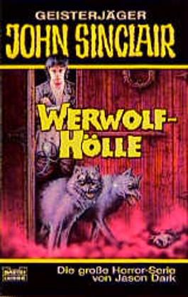 Geisterjäger John Sinclair, Werwolf-Hölle