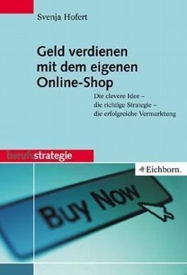 Geld verdienen mit eigenem Online-Shop