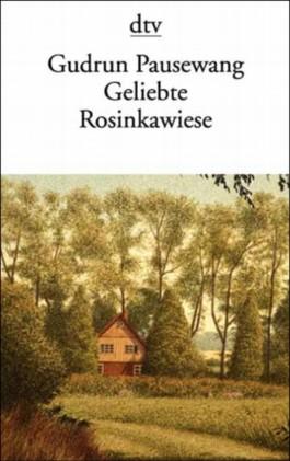 Geliebte Rosinkawiese