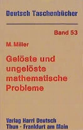 Gelöste und ungelöste mathematische Probleme