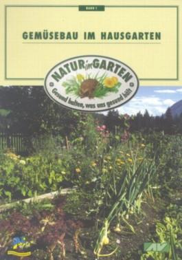 Gemüsebau im Hausgarten