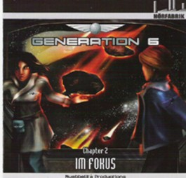 Generation 6 - Chapter 2: Im Fokus