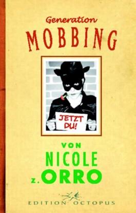 Generation Mobbing
