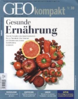 GEO kompakt / GEOkompakt 30/2012 - Gesunde Ernährung