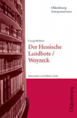 Georg Büchner: Der Hessische Landbote /Woyzeck