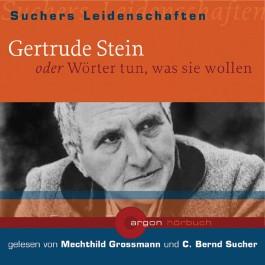 Gertrude Stein oder Wörter tun, was sie wollen