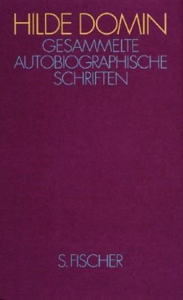 Gesammelte autobiographische Schriften