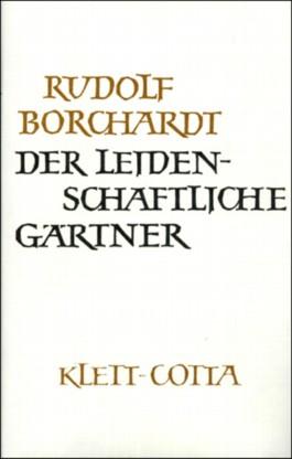 Gesammelte Werke in Einzelbänden / Der Leidenschaftliche Gärtner