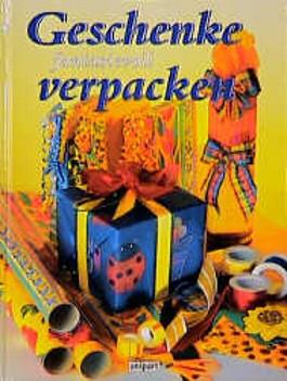 Geschenke fantasievoll verpacken. Durchgehend Schritt für Schritt Anleitungen