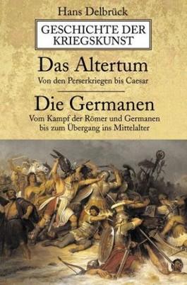 Geschichte der Kriegskunst. Das Altertum, Die Germanen