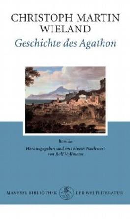 Geschichte des Agathon. Roman / Geschichte des Agathon