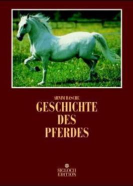 Geschichte des Pferdes