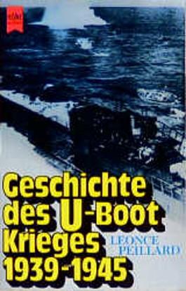 Geschichte des Ubootkrieges 1939-1945