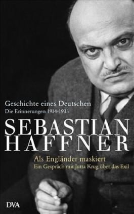 Geschichte eines Deutschen - Als Engländer maskiert -