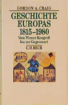 Geschichte Europas 1815-1980