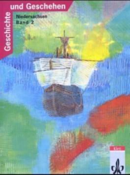 Geschichte und Geschehen. Ausgabe G für Niedersachsen / Schülerband 2