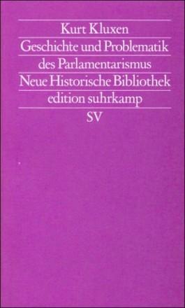 Geschichte und Problematik des Parlamentarismus